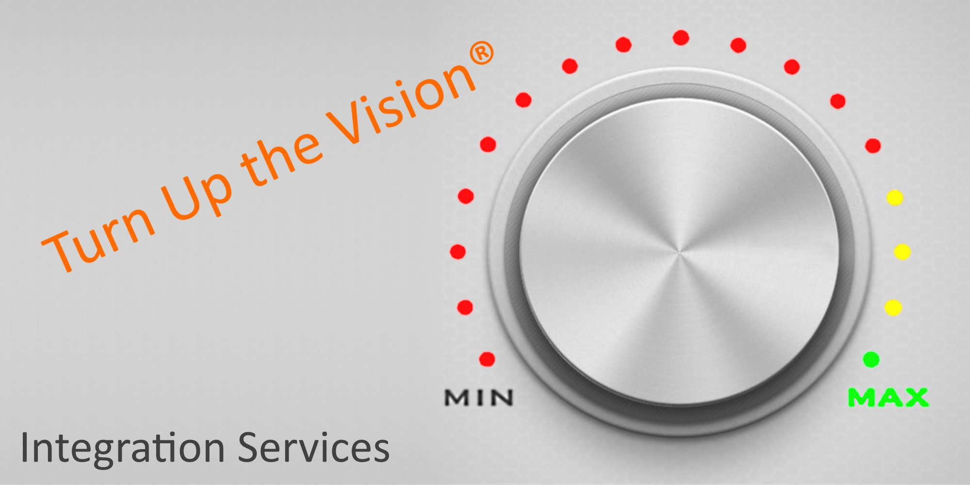 Turn Up the Vision system integration services